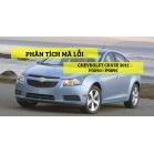 Phân Tích Mã Lỗi P0090, P0095 Trên Dòng Xe Chevrolet Cruze 2011