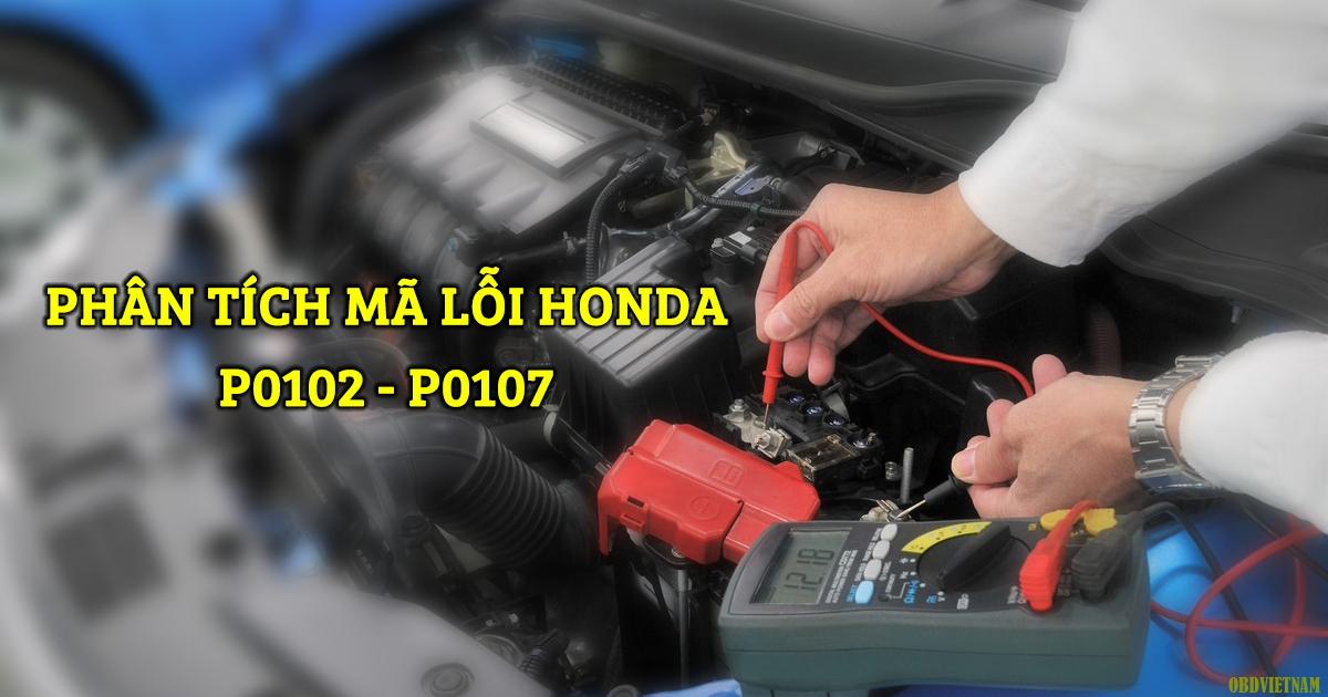 Phân Tích Mã Lỗi P0102, P0107 Trên Dòng Xe Honda