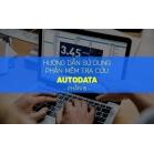 Thủ Thuật Máy Chẩn Đoán - Hướng Dẫn Sử Dụng Phần Mềm Tra Cứu AutoData - Phần 8
