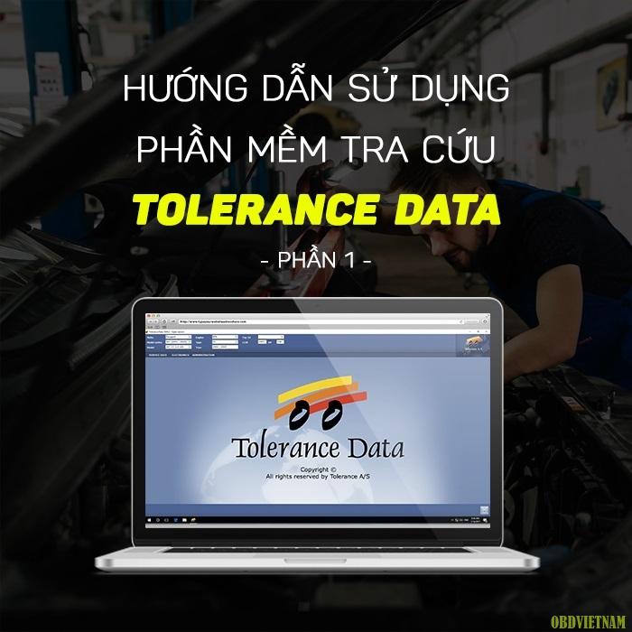 Hướng Dẫn Sử Dụng Phần Mềm Tra Cứu Tolerance Data - Phần 1