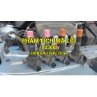 Phân Tích Mã Lỗi P0300 Trên Dòng Xe Honda Civic 2016