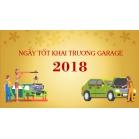 Chọn Ngày Khai Trương Garage Đầu Năm 2018