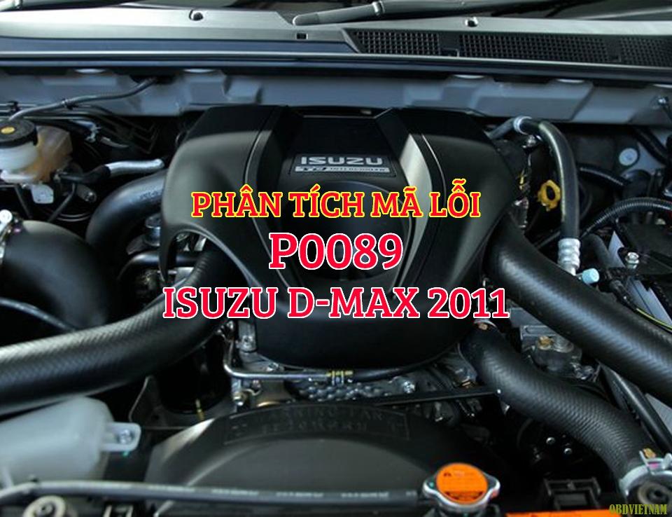 Phân Tích Mã Lỗi P0089 Trên Dòng Xe Isuzu D-Max 2011