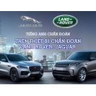 Tiếng Anh Chẩn Đoán - Từ Vựng Trên Thiết Bị Chẩn Đoán Land Rover - Jaguar - Phần 1