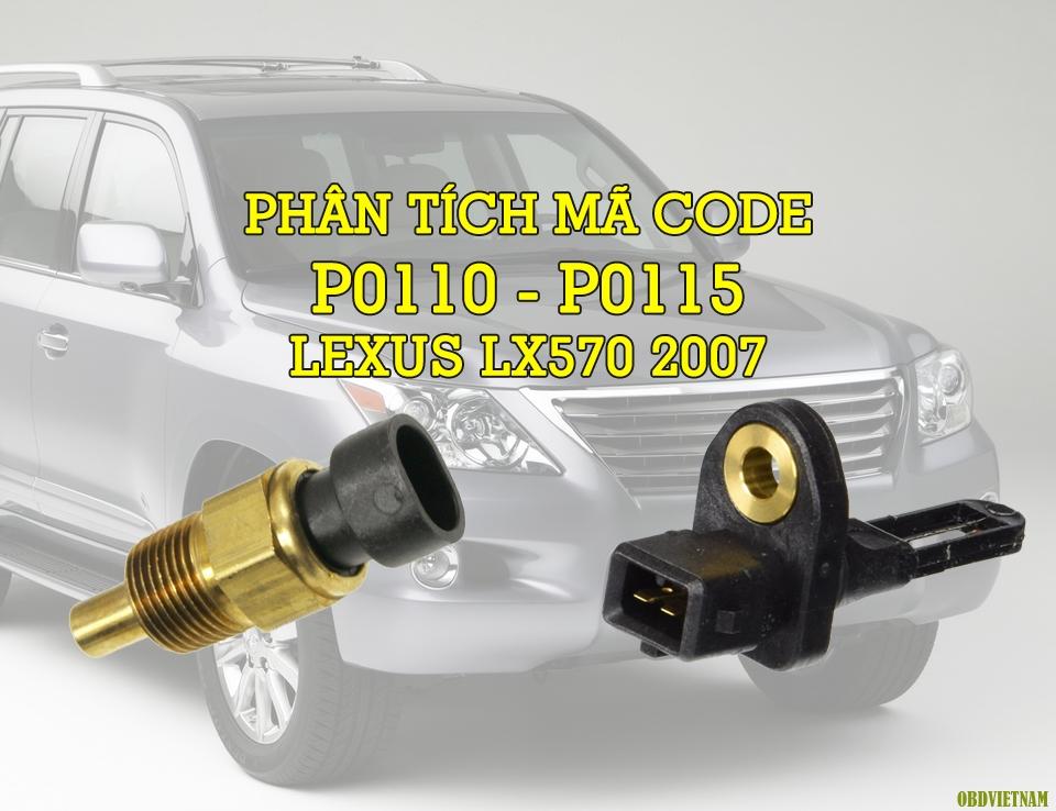 Phân Tích Mã Code P0110, P0115 Trên Dòng Xe Lexus LX570 2007