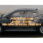 Phân Tích Mã Code B1000, B1615 Trên Dòng Xe Toyota Camry 2015