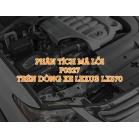 Phân Tích Mã Code P0327 Trên Dòng Xe Lexus LX570 2007