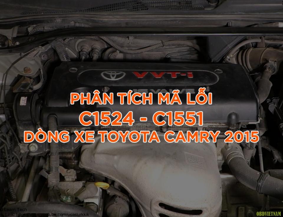 Phân Tích Mã Lỗi C1524 - C1551 Dòng Xe Toyota Camry 2015