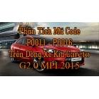 Phân Tích Mã Code P0011 - P0016 Trên Dòng Xe Kia Cerato G2.0 MPI  2015