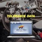 Hướng Dẫn Sử Dụng Phần Mềm Tra Cứu Tolerance Data - Phần 5