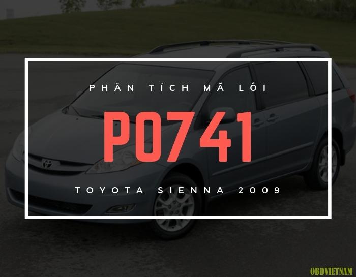 Phân Tích Mã Lỗi P0741 Toyota Sienna