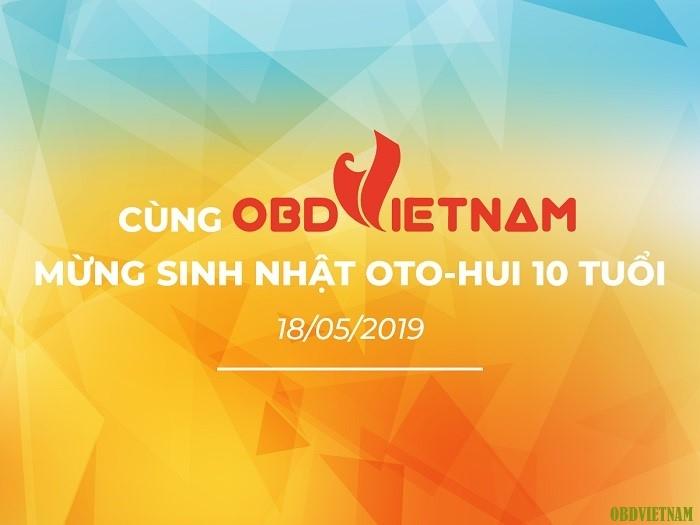 OBD Việt Nam Đồng Hành Cùng Sinh Nhật OTO-HUI Lần Thứ 10