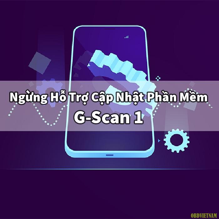 GIT Chính Thức Ngừng Hỗ Trợ Cập Nhật Phần Mềm G-Scan 1