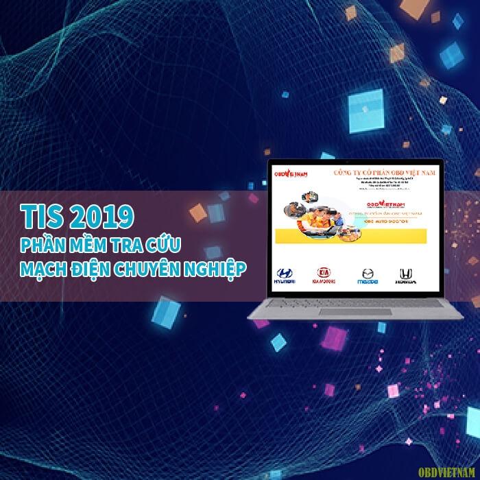 Tis 2019- Phần Mềm Tra Cứu Mạch Điện Chuyên Nghiệp