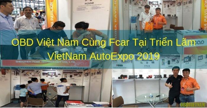 OBD Việt Nam Cùng Fcar Tại Triển Lãm VietNam AutoExpo 2019