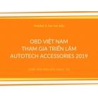OBD Việt Nam Tham Dự Triển Lãm Autotech & Accessories 2019